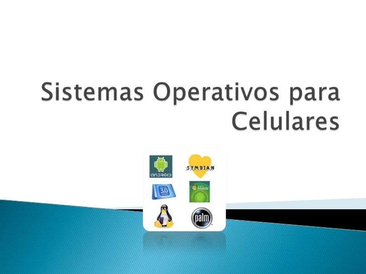    Los sistemas operativos de los móviles hoy en día    son tan importantes a la hora de elegir un terminal    como su di...