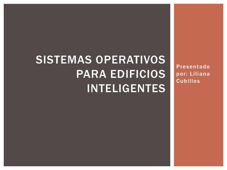 Sistemas operativos para edificios inteligentes