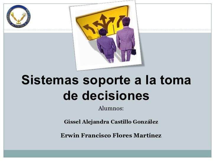 <ul><li>Alumnos: </li></ul><ul><li>Gissel Alejandra Castillo González </li></ul><ul><li>Erwin Francisco Flores Martínez </...
