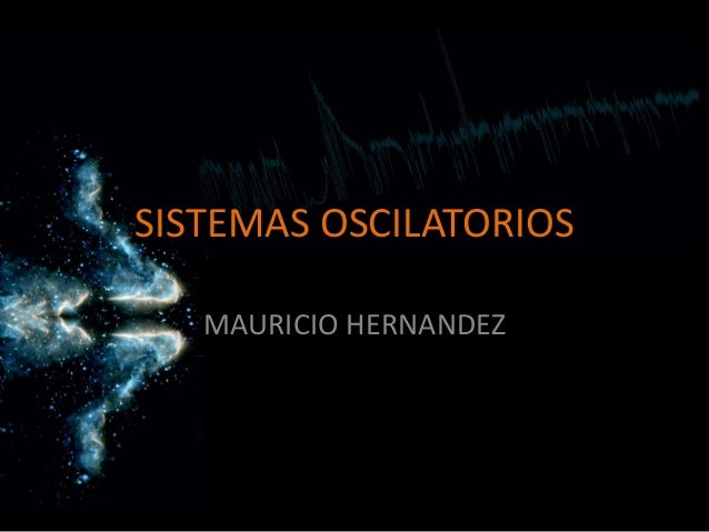 Sistemas oscilatorios