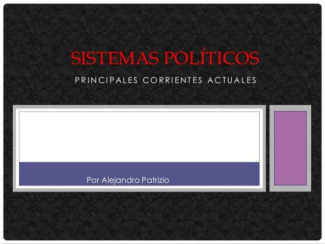 Sistemas políticos. alejandro patrizio