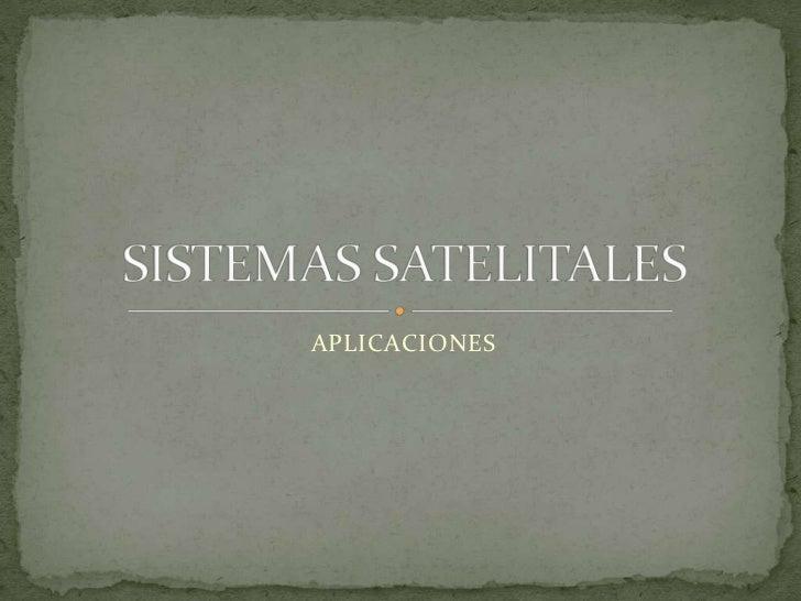 Sistemas satelitales