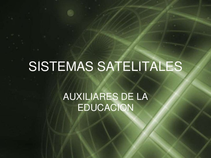 Sistemas satelitales herrmienta educativa