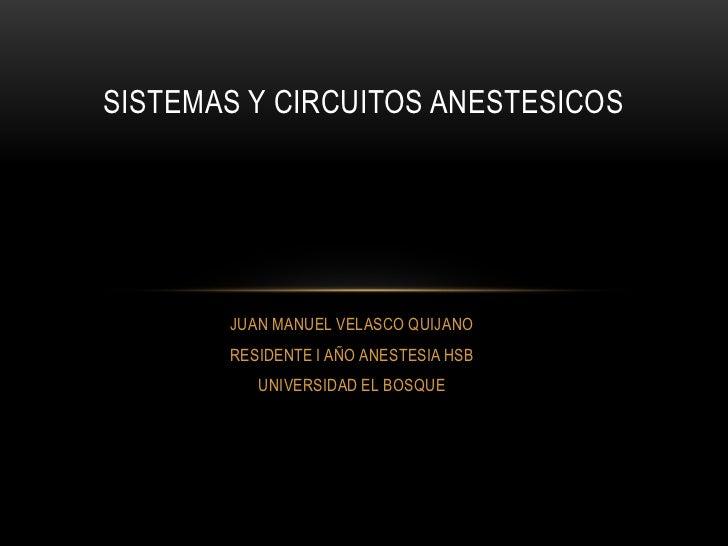 Sistemas y circuitos anestesicos