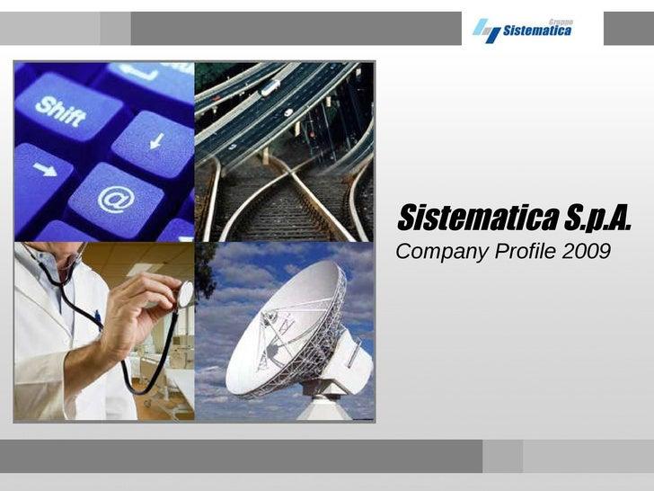 Sistematica S.p.A. Company Profile 2009