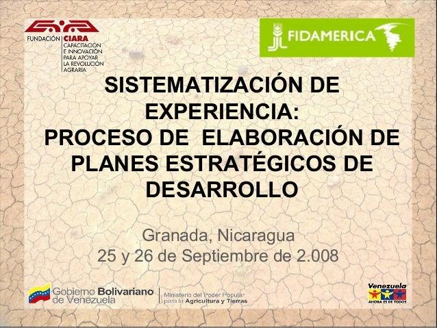 SISTEMATIZACIÓN DE       EXPERIENCIA:PROCESO DE ELABORACIÓN DE  PLANES ESTRATÉGICOS DE       DESARROLLO         Granada, N...