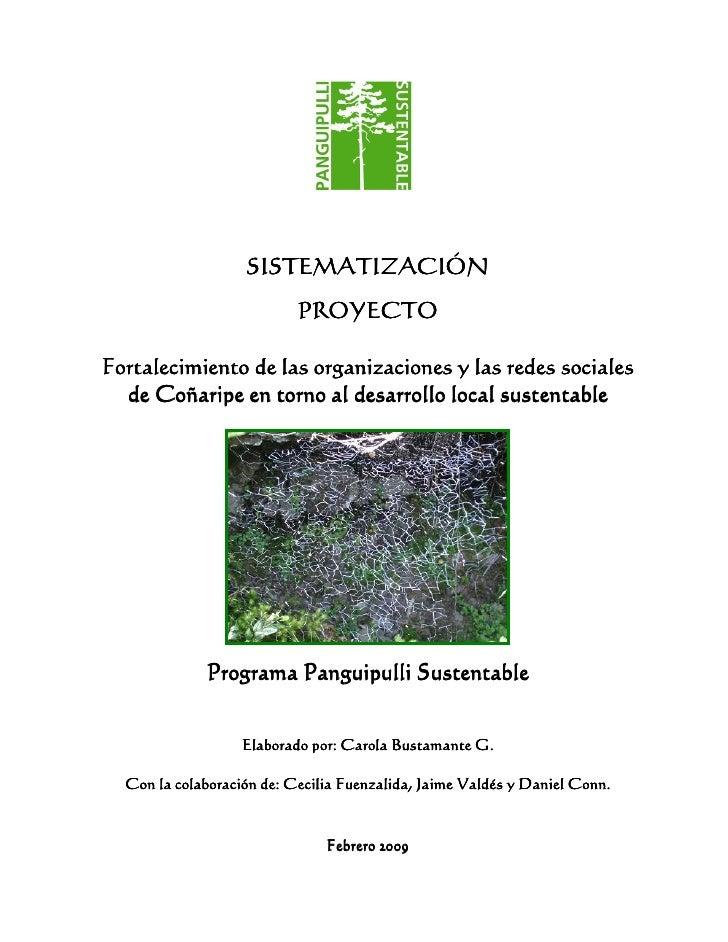 SISTEMATIZACIÓN                            PROYECTO  Fortalecimiento de las organizaciones y las redes sociales   de Coñar...