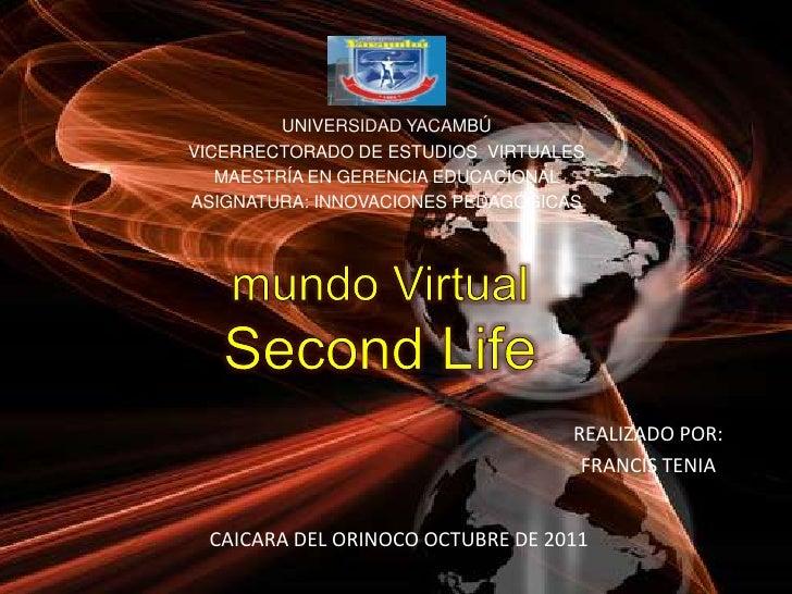UNIVERSIDAD YACAMBÚ<br />VICERRECTORADO DE ESTUDIOS  VIRTUALES<br />MAESTRÍA EN GERENCIA EDUCACIONAL<br />ASIGNATURA: INNO...