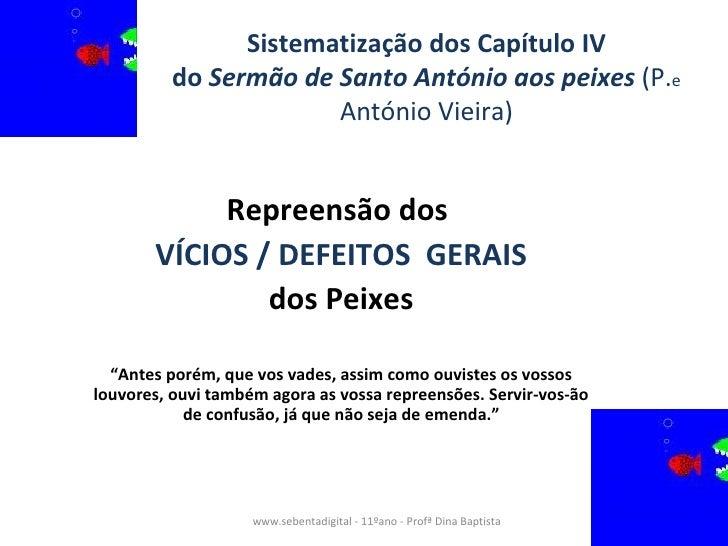 Sistematização dos Capítulo IV           do Sermão de Santo António aos peixes (P.e                        António Vieira)...