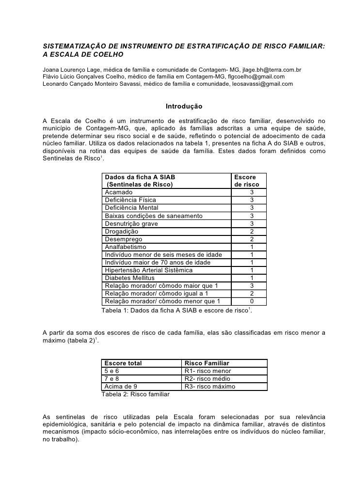 SISTEMATIZAÇÃO DE INSTRUMENTO DE ESTRATIFICAÇÃO DE RISCO FAMILIAR: A ESCALA DE COELHO  Joana Lourenço Lage, médica de famí...