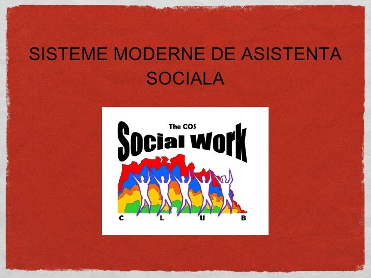 Sisteme Moderne De Asistenta Sociala