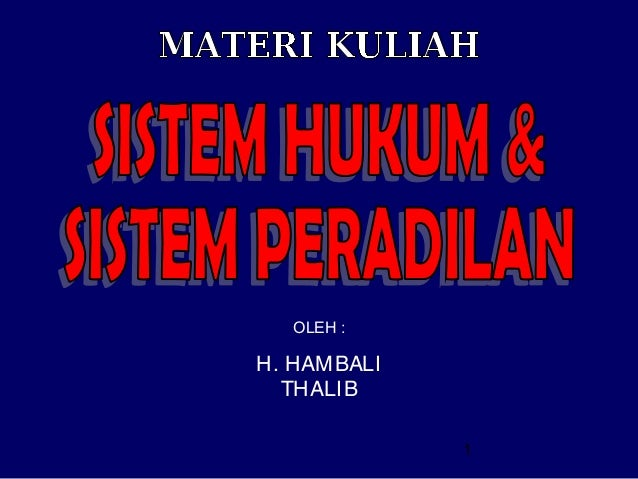 OLEH :  H. HAMBALI THALIB 1