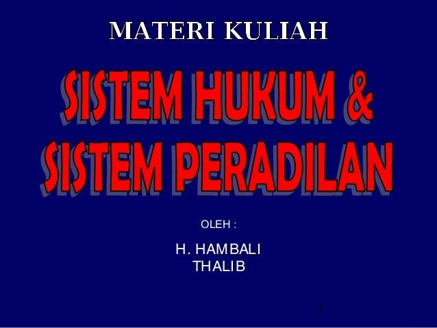 Sistem hukum & sistem peradilan