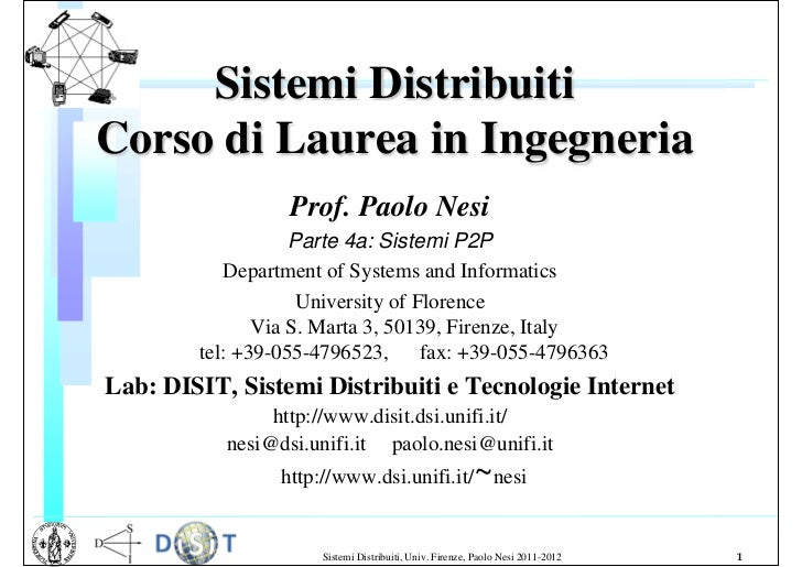P2P systems, torrent, P2P solutions, Course for University of Florence