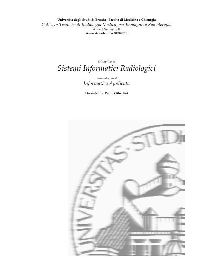 Università degli Studi di Brescia - Facoltà di Medicina e Chirurgia C.d.L. in Tecniche di Radiologia Medica, per Immagini ...