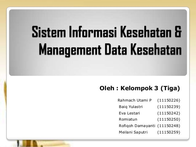 Sistem informasi kesehatan & management data kesehatan