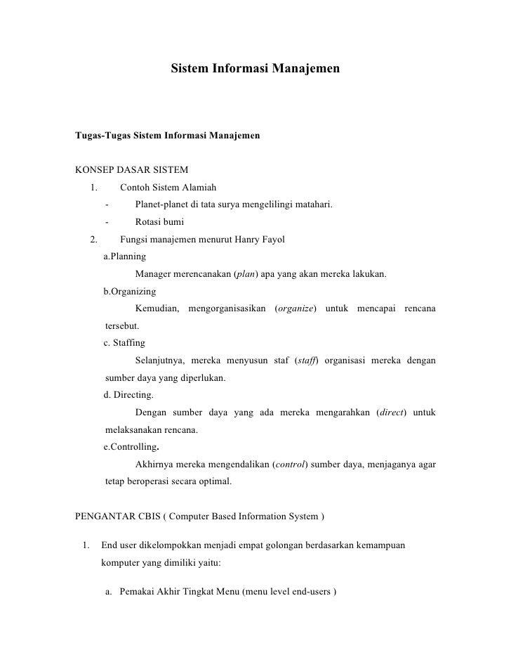 Sistem Informasi Manajemen    Tugas-Tugas Sistem Informasi Manajemen   KONSEP DASAR SISTEM       1.       Contoh Sistem Al...