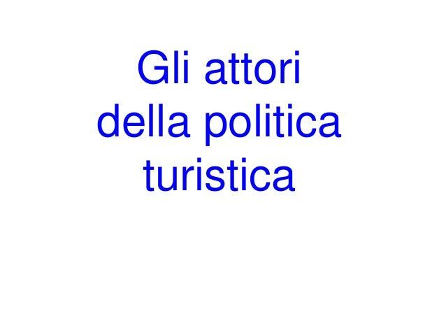 Gli attori della politica turistica