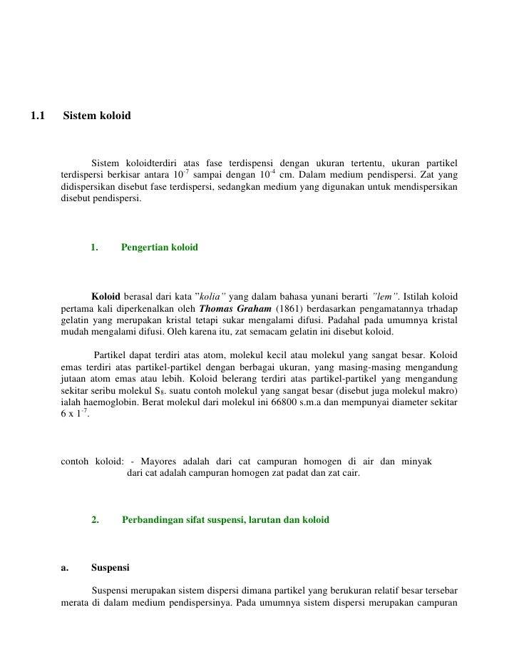 1.1   Sistem koloid              Sistem koloidterdiri atas fase terdispensi dengan ukuran tertentu, ukuran partikel      t...