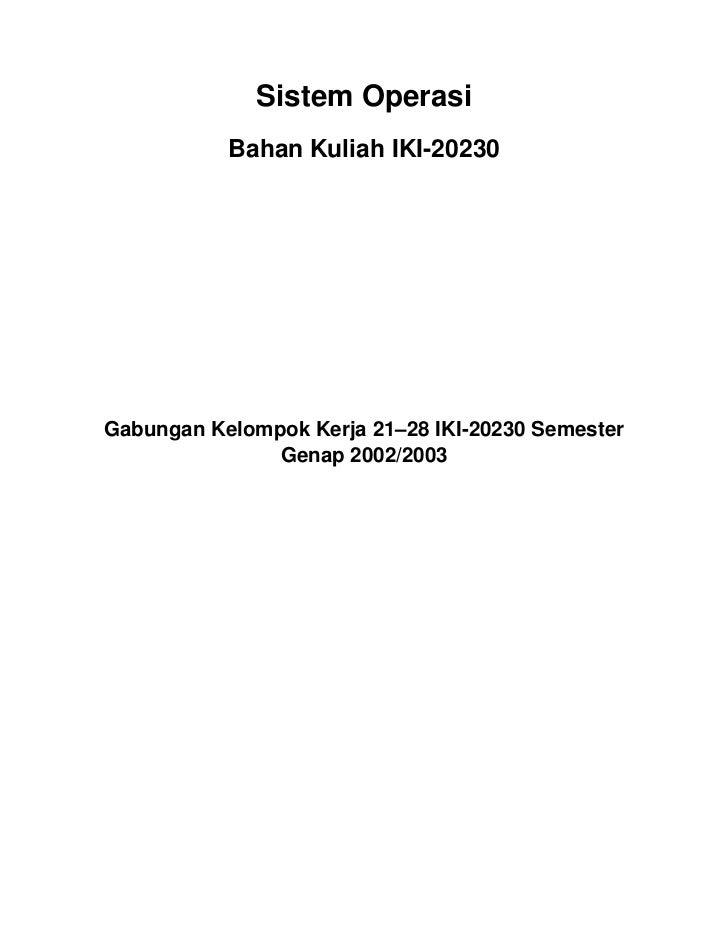 Sistem Operasi           Bahan Kuliah IKI-20230Gabungan Kelompok Kerja 21–28 IKI-20230 Semester               Genap 2002/2...