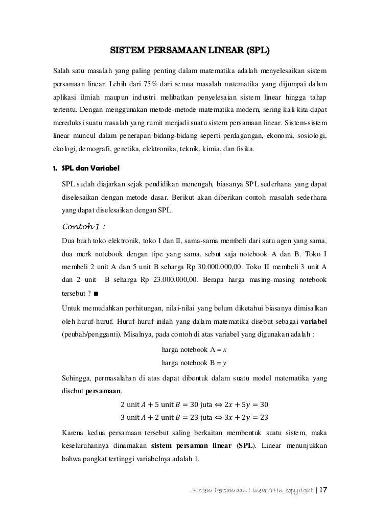SISTEM PERSAMAAN LINEAR (SPL)Salah satu masalah yang paling penting dalam matematika adalah menyelesaikan sistempersamaan ...