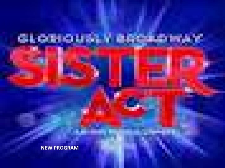 Sister act new program