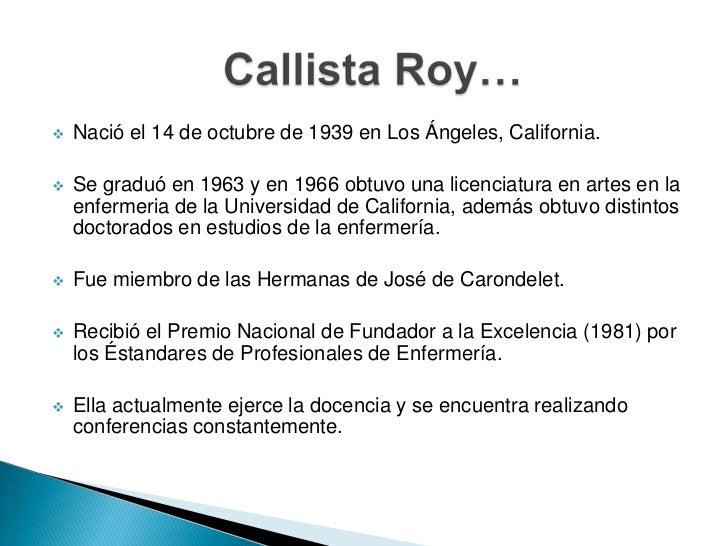 callista roy 1 Conversations with dr callista roy, sigma theta tau, epsilon beta and   national research service award ninr sponsor, 4 pre doctoral , 1.