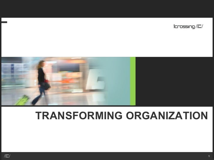 TRANSFORMING ORGANIZATION