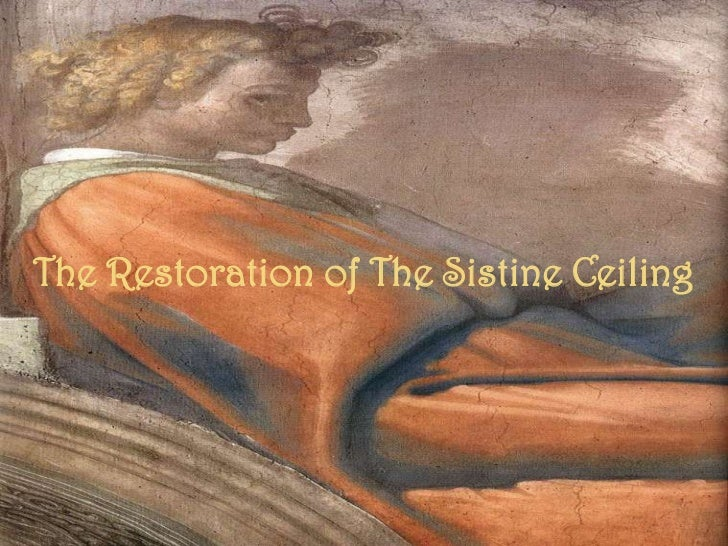 The Restoration of The Sistine Ceiling<br />