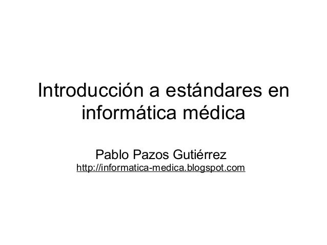 Estandares en sistemas de informacion en salud