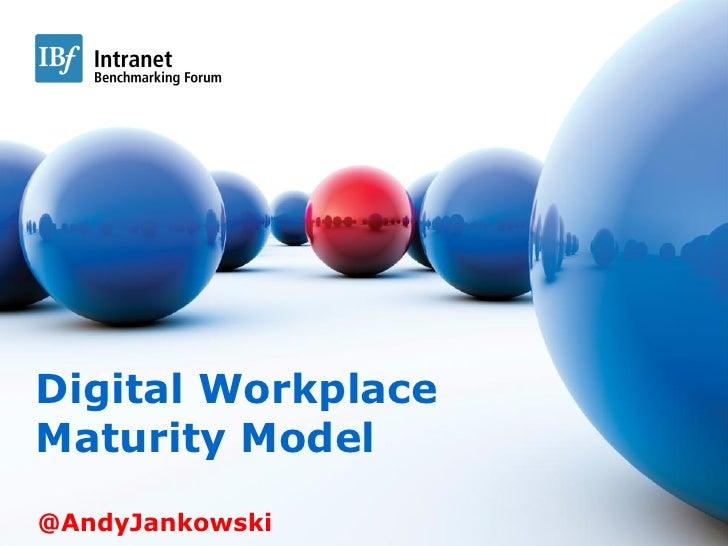 Measurement l Interaction l Best Practice                    Digital Workplace                Maturity Model              ...