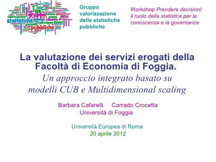 Gruppo              Workshop Prendere decisioni:               valorizzazione      il ruolo della statistica per la       ...