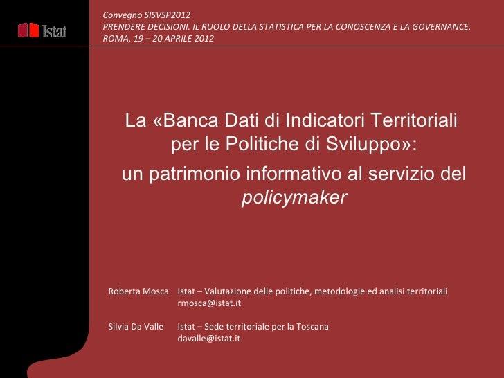 Convegno SISVSP2012PRENDERE DECISIONI. IL RUOLO DELLA STATISTICA PER LA CONOSCENZA E LA GOVERNANCE.ROMA, 19 – 20 APRILE 20...