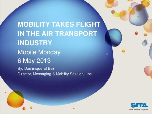 MobileMonday Switzerland - SITA Mobility takes flight in the air transport industrySita mobile monday v4