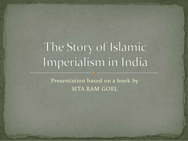 Presentation based on a book by       SITA RAM GOEL