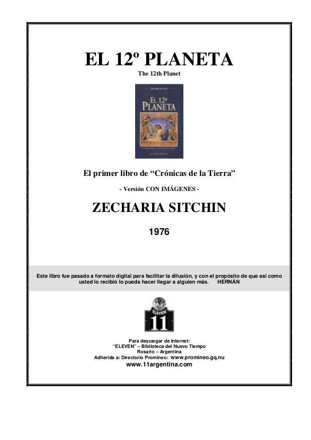 Sitchin, zecharia   crónicas de la tierra 1 - el 12 planeta