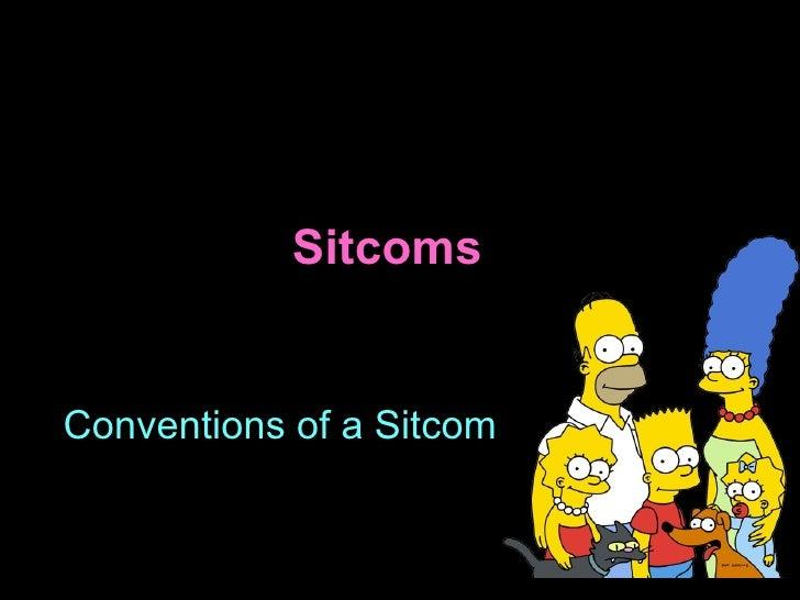 Sitcoms Conventions of a Sitcom