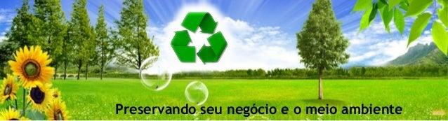 Preservando seu negócio e o meio ambiente