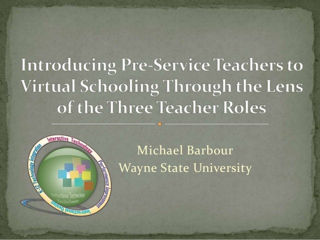 SITE 2011 - Introducing In-Service Teachers to Virtual Schooling through the Lens of the Three Teacher Roles