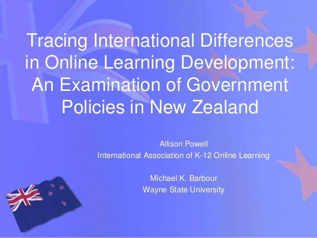SITE 2012 - Tracing International Differences in Online Learning Development: An Examination of Government Policies in New Zealand