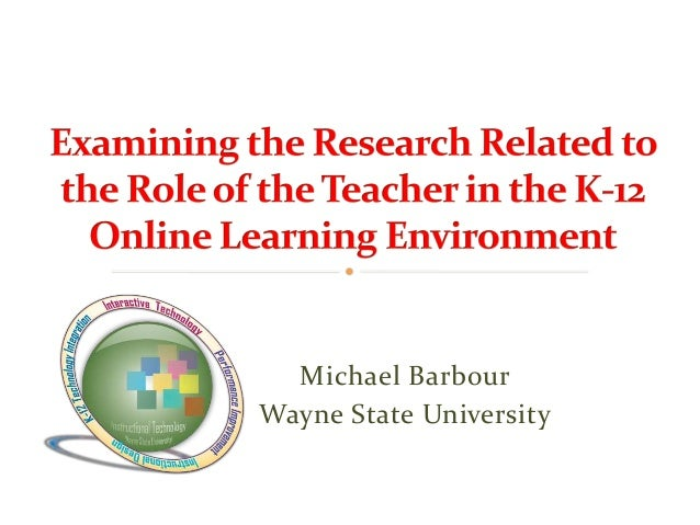 SITE 2013 - Examining The Research Related To The Role Of The Teacher In The K-12 Online Learning Environment
