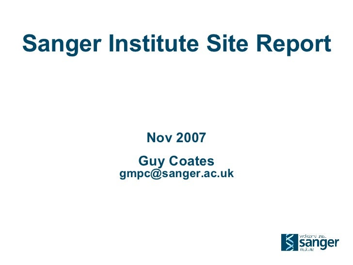 Sanger HPC infrastructure  Report (2007)