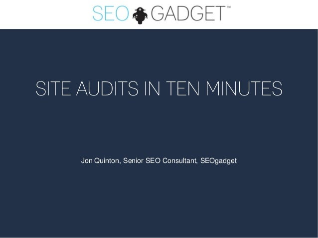 Site Audits in 10 Minutes