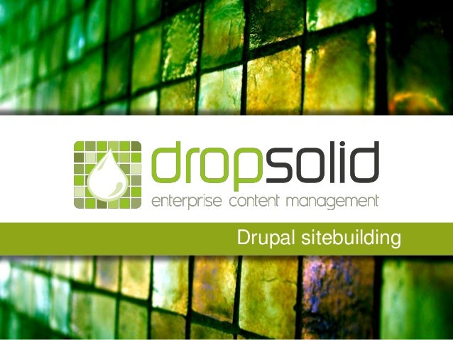 Drupal sitebuilding