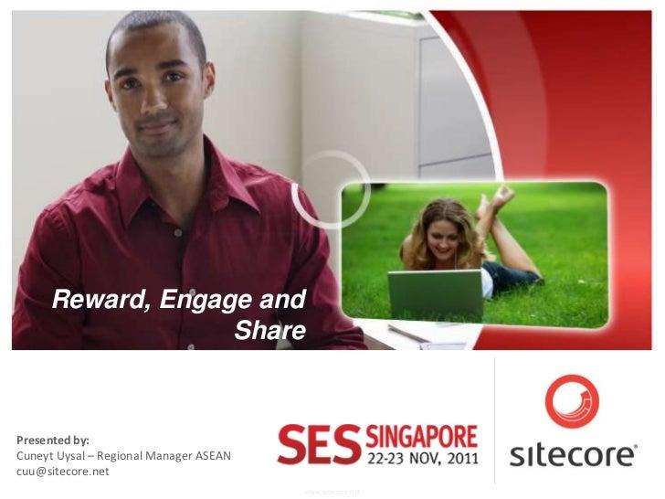 Sitecore Customer Engagement  by Cuneyt Uysal - SES Singapore 2011