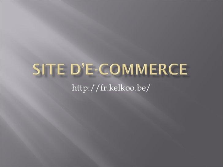 http://fr.kelkoo.be/