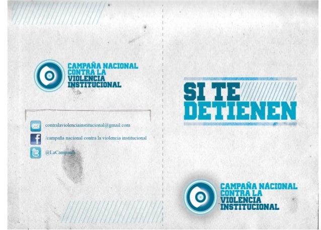 ¿QUE HACER SI TE DETIENEN EN LA CIUDAD DE            BUENOS AIRES?Convencidos de que la Seguridad Ciudadana yDemocrática n...