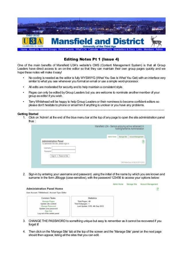 Editing Notes Pt 1 (Issue 4) One of the main benefits of Mansfield U3A's website's CMS (Content Management System) is that...