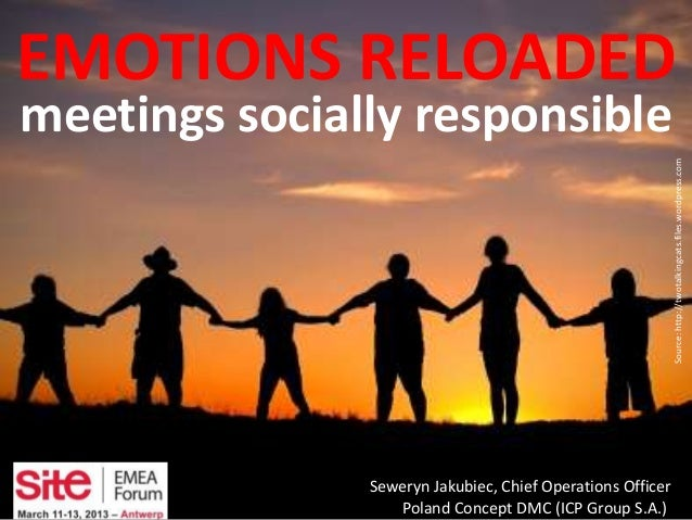 EMOTIONS RELOADEDmeetings socially responsible                                                            Source: http://t...