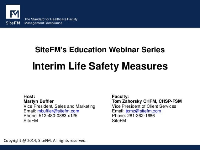 The Standard for Healthcare Facility Management Compliance SiteFM's Education Webinar Series Interim Life Safety Measures ...